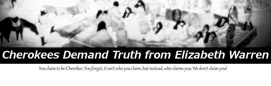 Cherokees Demand Truth - Elizabeth Warren banner