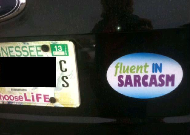 Bumpers Sticker - Franklin TN - Sarcasm