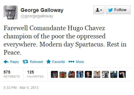 Twitter - @GeorgeGalloway - Chavez Death