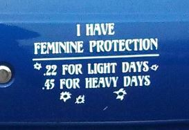 Bumper Sticker - feminine protection