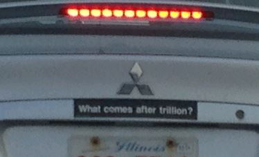 Bumper Sticker - Chicago - What comes after a trillion