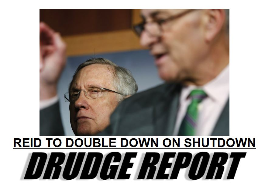 Drudge - Harry Reid to double down on shutdown