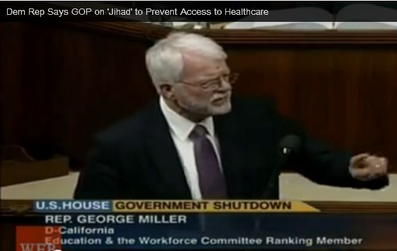 Rep George Miller accuses Republicans of Jihad