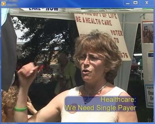 Martha Robertson We Need Single Payer 2009