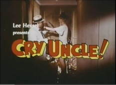Cry Uncle Trailer