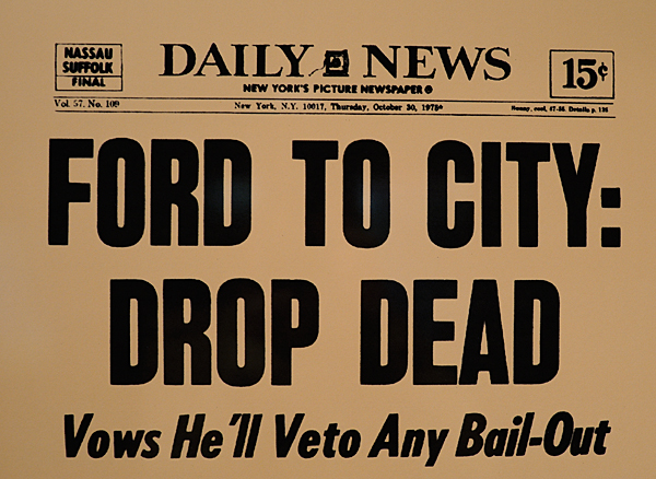 Ford tells new york to drop dead