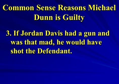 3 If Jordan had gun shot