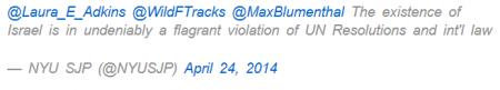 Twitter- @NYUSJP Israel existence violates Intl Law