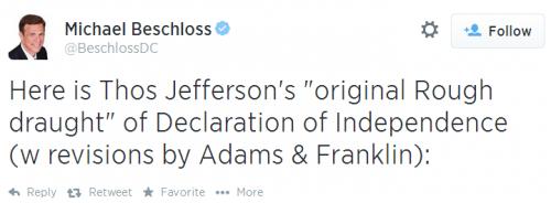 Twitter - Michael Beschloss - Draft Declaration of Independence