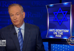 O'Reilly Rise of Anti-Semitism
