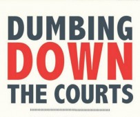 Dumbing Down the Courts cover clip