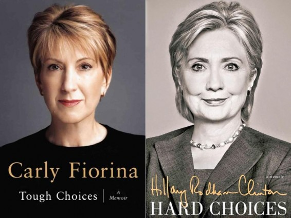 Carly Fiorina Hillary Clinton Book Covers Tough Choices Hard Choices