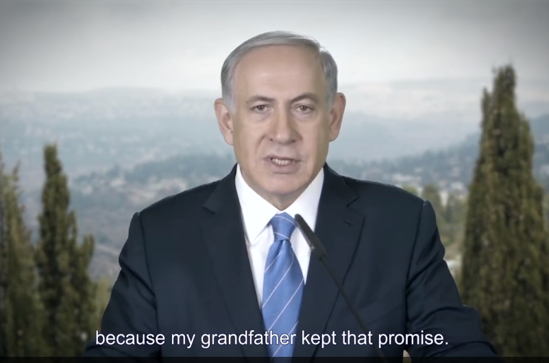 Netanyahu because my grandfather kept that promise