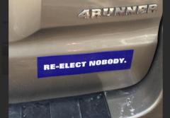 Bumper Sticker - Sarasota FL - Re-Elect Nobody