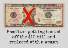 Alexander Hamilton getting booted off the $10 bill and replaced with a woman treasury department american currency