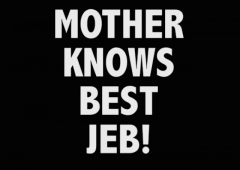 trump mother knows best jeb