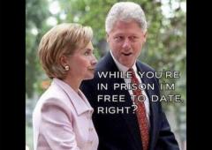 Bill Clinton Hillary Clinton Meme While You're In Prison