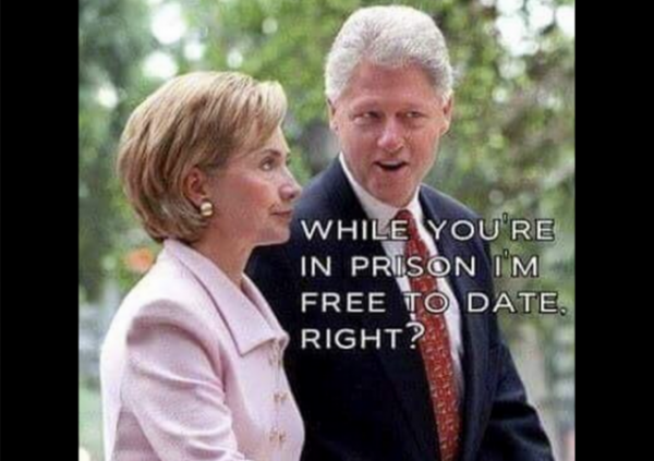 Bill Clinton Hillary Clinton Meme While You're In Prison