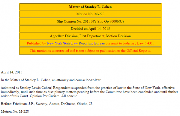 Stanley Cohen NY Law License Suspended NY Appellate Division