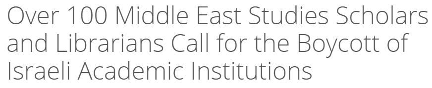 Over 100 Middle East Studies BDS Petition