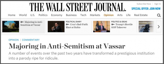 http://www.wsj.com/article_email/majoring-in-anti-semitism-at-vassar-1455751940-lMyQjAxMTI2NjEzODAxMzg5Wj#livefyre-comment