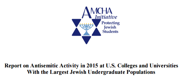 http://www.amchainitiative.org/wp-content/uploads/2016/03/Antisemitic-Activity-at-U.S.-Colleges-and-Universities-with-Jewish-Populations-2015-Full-Report.pdf