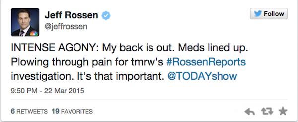Jeff Rossen NBC Today Show pain meds Tweet 3-22-15
