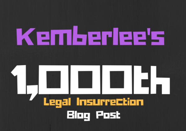 kemberlee kaye legal insurrectio blogger editor blog life 1000th blog post lessons learned facts conservative blogger