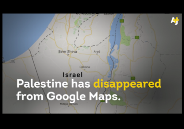 AJ-Plus-Palestine-disappeared-from-Google-Maps-Facebook-Post with Border