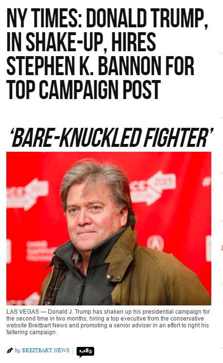 http://www.breitbart.com/big-government/2016/08/17/ny-times-donald-trump-shake-hires-breitbart-executive-stephen-k-bannon-top-campaign-post/