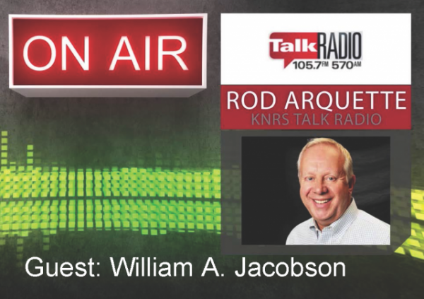 Rod Arquette Show KNRS - William A. Jacobson