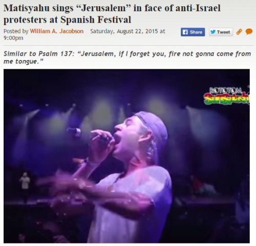 http://legalinsurrection.com/2015/08/matisyahu-sings-jerusalem-in-face-of-anti-israel-protesters-at-spanish-festival/