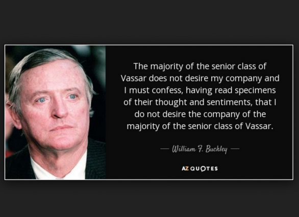 Buckley Vassar Quote