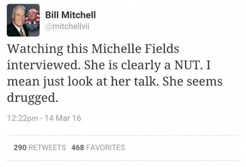 Bill Mitchell Tweet Michelle Fields a Nut
