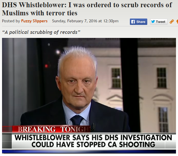 https://legalinsurrection.com/2016/02/dhs-whistleblower-i-was-ordered-to-scrub-records-of-muslims-with-terror-ties/