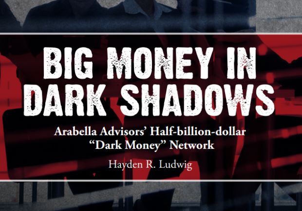 https://capitalresearch.org/app/uploads/CRC_BigMoneyInDarkShadows_v15_FINAL.pdf
