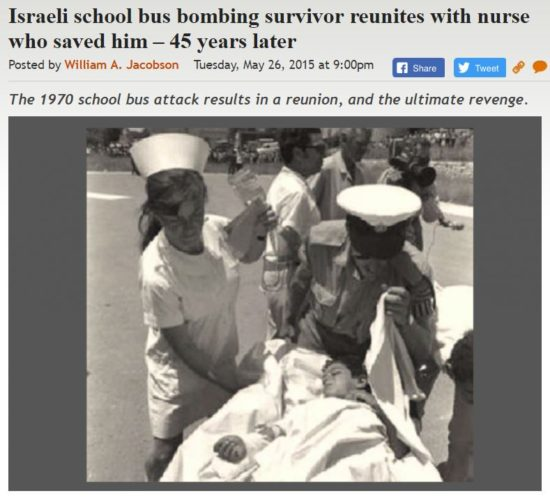 https://legalinsurrection.com/2015/05/israeli-school-bus-bombing-survivor-reunites-with-nurse-who-saved-him-45-years-later/